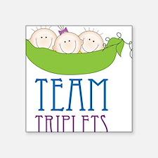 "Team Triplets Square Sticker 3"" x 3"""