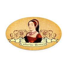 Catherine Howard Oval Car Magnet