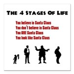 Four Stages of Life Square Car Magnet 3