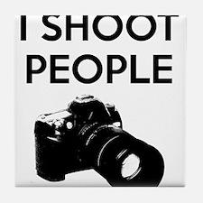 I shoot people - photography Tile Coaster