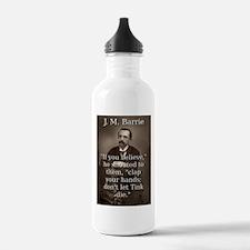 If You Believe - J M Barrie Water Bottle