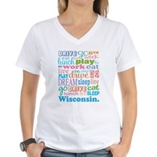 live dream Wisconsin Shirt
