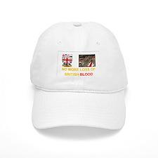 No More Loss of British Blood e2 Baseball Cap