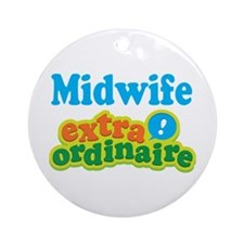 Midwife Extraordinaire Ornament (Round)