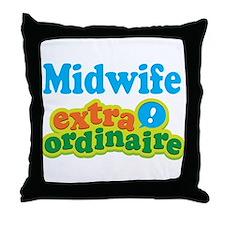 Midwife Extraordinaire Throw Pillow