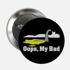 "Oops, My Bad 2.25"" Button (10 pack)"