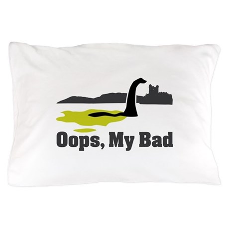 Oops, My Bad Pillow Case