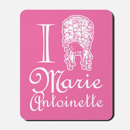 I Love (Wig) Marie Antoinette Pink Mousepad