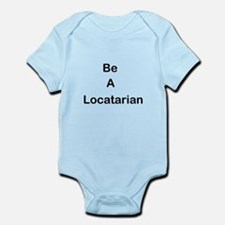 Be A Locatarian Infant Bodysuit