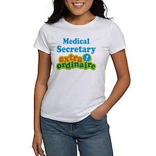 Medical Secretary Extraordinaire Tee
