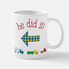 He Did It Mug