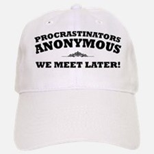Procrastinators Anonymous We Baseball Baseball Cap