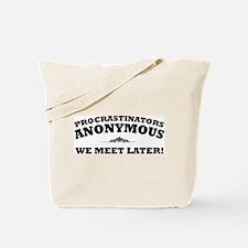 Procrastinators Anonymous We Tote Bag