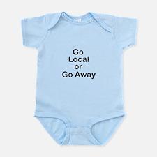 Go Local or Go Away Infant Bodysuit