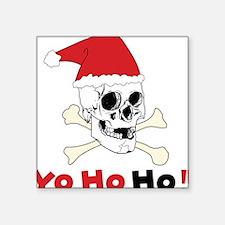 """Yo Ho Ho Square Sticker 3"""" x 3"""""""