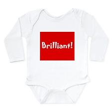 Brilliant! Long Sleeve Infant Bodysuit