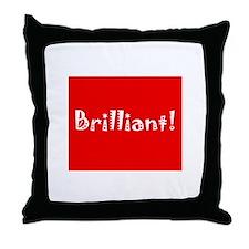 Brilliant! Throw Pillow