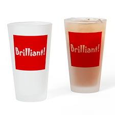 Brilliant! Drinking Glass
