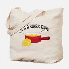 A Swiss Thing Tote Bag