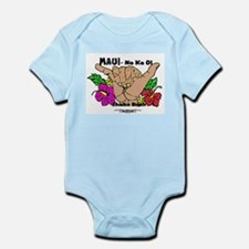 Maui No Ka Oi Infant Bodysuit