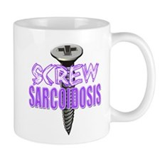 Screw Sarcoidosis.png Mug