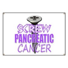 Screw Pancreatic Cancer Banner