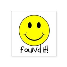 "Found It Smiley! Square Sticker 3"" x 3"""