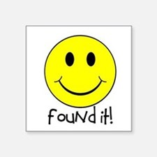 "Found It Smiley! Square Sticker 3"" x 3"""