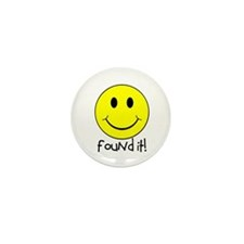 Found It Smiley! Mini Button (10 pack)
