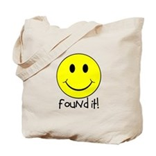 Found It Smiley! Tote Bag