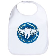 The Tooth Will Set You Free Bib