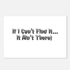If I cant Find it...It Aint There! Postcards (Pack