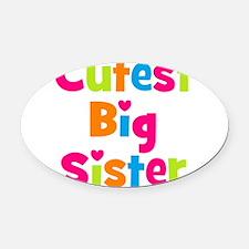 Cutest Big Sister Multicolor Oval Car Magnet