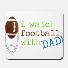 I Watch Football Mousepad
