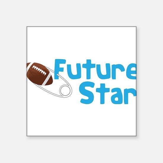 """Future Star Square Sticker 3"""" x 3"""""""