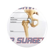 "Hip Surgery 3.5"" Button"