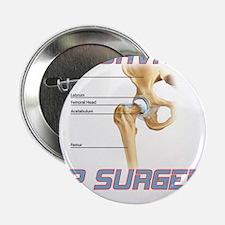"""Hip Surgery 2.25"""" Button"""