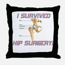 Hip Surgery Throw Pillow