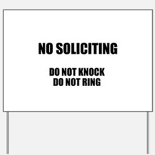 NO SOLICITING GO AWAY Yard Sign