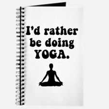 I'd Rather Be Doing Yoga Journal