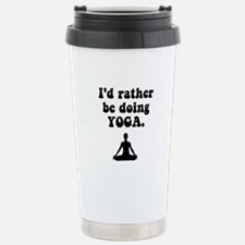 I'd Rather Be Doing Yoga Stainless Steel Travel Mu