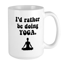 I'd Rather Be Doing Yoga Mug
