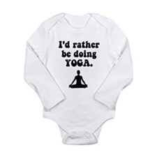 I'd Rather Be Doing Yoga Long Sleeve Infant Bodysu