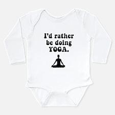 I'd Rather Be Doing Yoga Long Sleeve Infant Bodysu