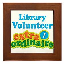 Library Volunteer Extraordinaire Framed Tile