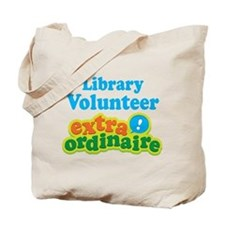 Library Volunteer Extraordinaire Tote Bag