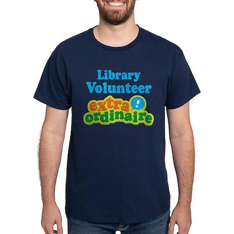 Library Volunteer Extraordinaire Dark T-Shirt