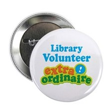 "Library Volunteer Extraordinaire 2.25"" Button"