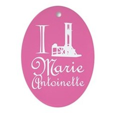 I Guillotine Marie Antoinette Pink Ornament (Oval)