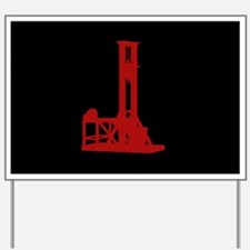 Red Guillotine Yard Sign